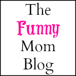 The Funny Mom Blog