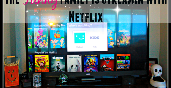 The Funny Family is Streamin with Netflix #StreamTeam