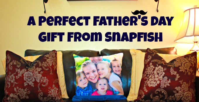 A Perfect Fathers Day Gift From Snapfish #SnapfishBloggers