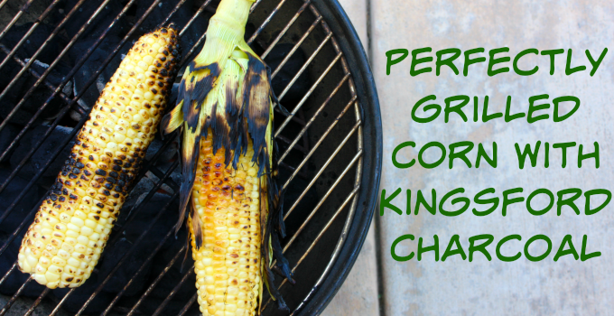 Perfectly Grilled Corn With Kingsford Charcoal #KingsfordFlavor